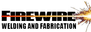 Firewire Welding and Fabrication